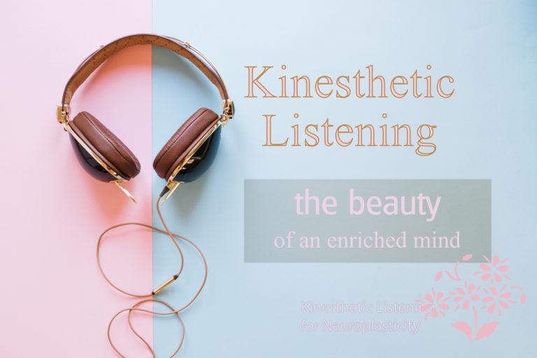Kinesthetic Listening Center
